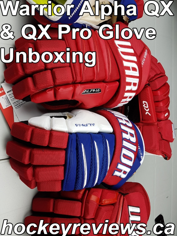 9b2765257 Warrior Alpha QX   QX Pro Glove Unboxing   Weight – Hockey Reviews